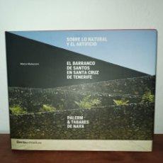 Libros: EL BARRANCO DE SANTOS EN TENERIFE. Lote 276033698