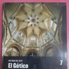 Libros: HISTORIA DEL ARTE GÓTICO 7. Lote 278539363
