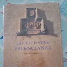 Libros: LAS CIUDADES VALENCIANAS. GUÍA VISUAL DE NUESTRAS TIERRAS. TEXTO JOSEP FRANCO. -SIN ABRIR-. Lote 289359233