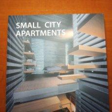 Libros: SMALL CITY APARTMENTS.ARQUITECTURA .2008. Lote 289502128