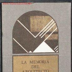 Libros: ARQUITECTURA. LA MEMORIA DEL ARQUITECTO. ESTUDIO DE LA INFLUENCIA DEL PASADO EN LA TEORÍA. Lote 2200216
