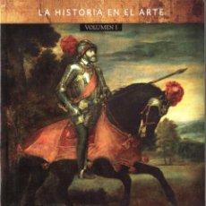 Libros: EMPERADORES, PRINCIPES Y SOBERANOS VOL. 1 Y 2 - LA HISTORIA EN EL ARTE (NUEVO). Lote 98394071