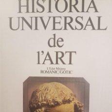 Libros: HISTÒRIA UNIVERSAL DE L´ART. L´EDAT MITJANA ROMÀNIC/GÒTIC.IL.LUSTRAT.EN CATALÀ. 400 PÀGINES.. Lote 82483380