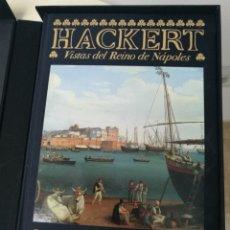 Libros: HACKERT VISTAS DEL REINO DE NÁPOLES. Lote 104520415