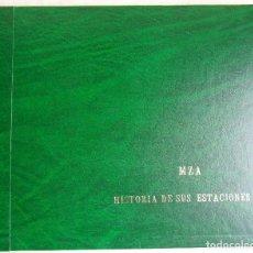 Libros: MZA HISTORIA DE SUS ESTACIONES. Lote 104877235