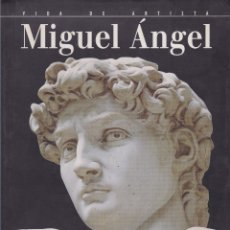 Libros: RENACIMIENTO: BIOGRAFÍA ILUSTRADA DE MIGUEL ÁNGEL. EDICIÓN EN EPAÑOL. Lote 107301811