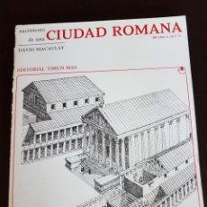 Libros: NACIMIENTO DE UNA CIUDAD ROMANA. Lote 108798312