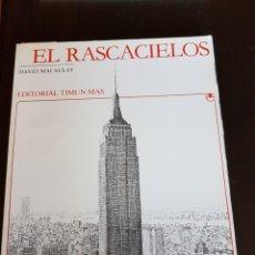 Libros: EL RASCACIELOS DE DAVID MACAULAY. Lote 108798427