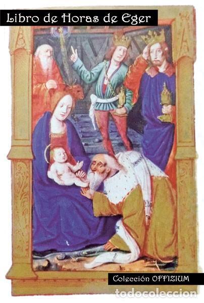 ¡NUEVO! LIBRO DE HORAS DE EGER (ESTUDIO DEL FACSÍMIL) (Libros Nuevos - Historia - Historia del Arte)