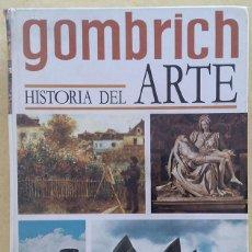 Libros: GOMBRICH: HISTORIA DEL ARTE. Lote 126669619