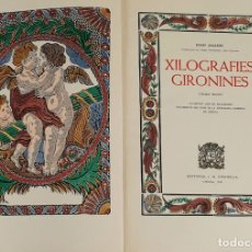 Libros: XILOGRAFIES GIRONINES. JOAN AMADES. EDIT. J.M. GIRONELLA. 2 VOL. 1947-1948.. Lote 133220002