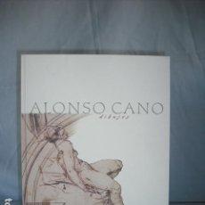 Libri: ALONSO CANO DIBUJOS. Lote 134036658