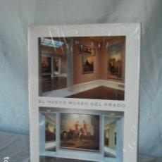 Libros: EL NUEVO MUSEO DEL PRADO. Lote 142812994