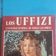 Libros: LOS UFFIZI CATALOGO GENERAL DE TODAS LAS OBRAS - CLAUDIO PESCIO. Lote 142081110