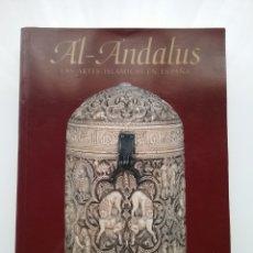 Libros: LIBRO DE AL-ANDALUS , LAS ARTES ISLÁMICAS EN ESPAÑA. EDICIONES EL VISO.. Lote 142858060
