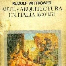 Libros: ARTE Y ARQUITECTURA EN ITALIA.1600/1750. Lote 147512550