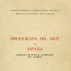 Libros: BIBLIOGRAFÍA DEL ARTE EN ESPAÑA. ARTÍCULOS DE REVISTAS CLASIFICADOS POR MATERIAS. Lote 147512930