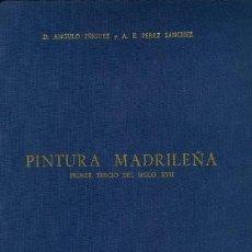 Libros: HISTORIA DE LA PINTURA ESPAÑOLA. ESCUELA MADRILEÑA DEL PRIMER TERCIO DEL SIGLO XVII. Lote 147513258