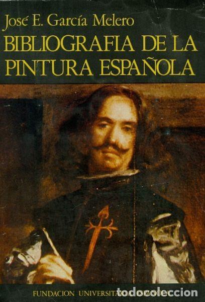 APROXIMACIÓN A UNA BIBLIOGRAFÍA DE LA PINTURA ESPAÑOLA (Libros Nuevos - Historia - Historia del Arte)