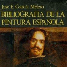 Libros: APROXIMACIÓN A UNA BIBLIOGRAFÍA DE LA PINTURA ESPAÑOLA. Lote 147514542