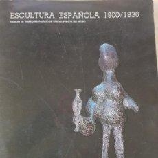 Libros: ESCULTURA ESPAÑOLA 1900/1936 - AÑO 1985 (ILUST). Lote 139493866