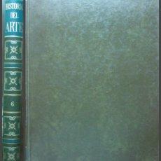 Libros: HISTORIA DEL ARTE. TOMO 6. EDITORIAL SALVAT. Lote 149186702