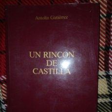 Libros: UN RINCÓN DE CASTILLA. Lote 149335682
