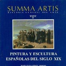 Libros: SUMMA ARTIS. HISTORIA GENERAL DEL ARTE. VOL. XXXV. PINTURA Y ESCULTURA ESPAÑOLA DEL SIGLO XIX. Lote 151429178
