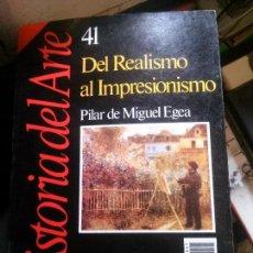 Libros: DEL REALISMO AL IMPRESIONISMO, PILAR DE MIGUEL EGEA. Lote 152152494