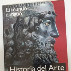 Libros: HISTORIA DEL ARTE,EN EL MUNDO ANTIGUO. Lote 156660520