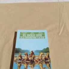 Libros: EL SIGLO XVII DE LA CONTRAREFORMA A LAS LUCES . Lote 156996130