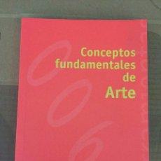 Libros: CONCEPTOS FUNDAMENTALES DEL ARTE. Lote 174019523