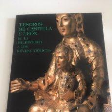 Libros: LIBRO TESOROS DE CASTILLA Y LEÓN DE LA PREHISTORIA A LOS REYES CATOLICOS. Lote 174149839