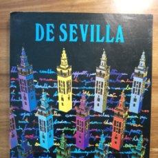 Libros: DE SEVILLA (CATÁLOGO DE LA EXPOSICIÓN). Lote 175113755