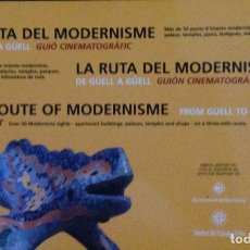 Libros: LA RUTA DEL MODERNISME, LA RUTA DEL MODERNISMO, THE ROUTE OF MODERNISME. Lote 178134374