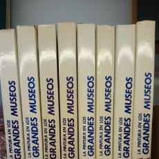 Libros: LA PINTURA EN LOS GRANDES MUSEOS. 8 TOMOS. COLECCIÓN COMPLETA. Lote 181706508