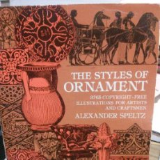 Libros: THE STYLES OF ORNAMENT, ALEXANDER SPELTZ.. Lote 183008543