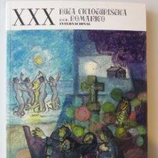 Libros: GALICIA: XXX RUTA CICLOTURISTICA DEL ROMANICO INTERNACIONAL (RUTAS DEL ROMANICO - PONTEVEDRA). Lote 184168775