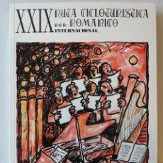 Libros: GALICIA: XXIX RUTA CICLOTURISTICA DEL ROMANICO INTERNACIONAL (RUTAS DEL ROMANICO - PONTEVEDRA). Lote 184169491