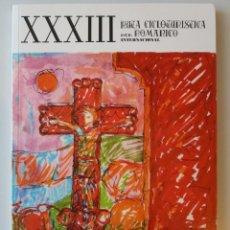 Libros: GALICIA: XXXIII RUTA CICLOTURISTICA DEL ROMANICO INTERNACIONAL (RUTAS DEL ROMANICO - PONTEVEDRA). Lote 184169746