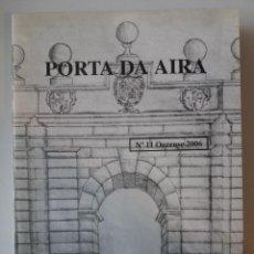 Libros: GALICIA: PORTA DA AIRA Nº 11 OURENSE 2006. Lote 184354410