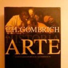 Libros: LA HISTORIA DEL ARTE. GOMBRICH, E. H. DEBATE. Lote 191167968