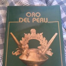Libros: ORO DEL PERÚ. MUSEO ARQUEOLÓGICO NACIONAL DE MADRID 1982. Lote 193707138