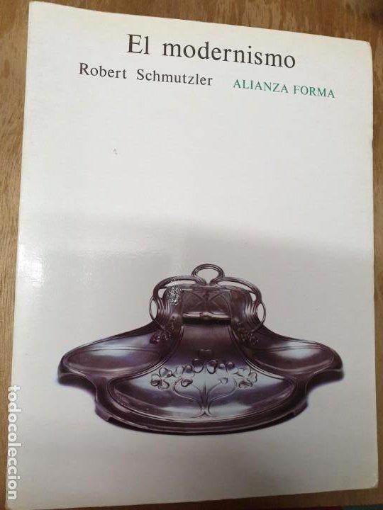 EL MODERNISMO. ROBERT SCHMUTZLER (Libros Nuevos - Historia - Historia del Arte)