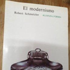 Libri: EL MODERNISMO. ROBERT SCHMUTZLER. Lote 196214351