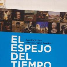 Libros: EL ESPEJO DEL TIEMPO. DE JUAN PABLO FUSI. Lote 196386635