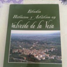 Libros: LIBRO ESTUDIO HISTÓRICO Y ARTÍSTICO DE VALVERDE DE LA VERA SUSANA MAYERO HIDALGO. Lote 201328868