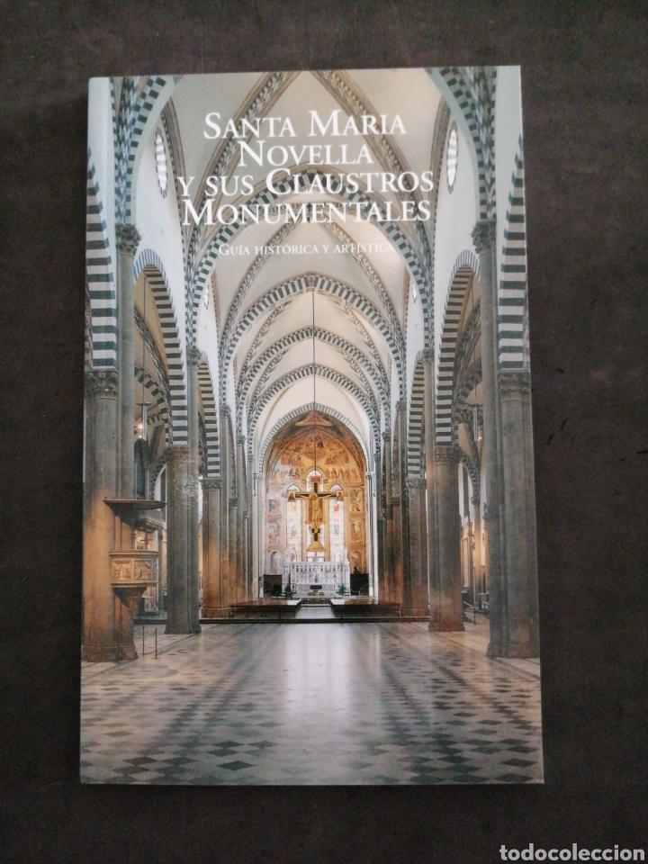 SANTA MARIA NOVELLA Y SUS CLAUSTROS MONUMENTALES (Libros Nuevos - Historia - Historia del Arte)