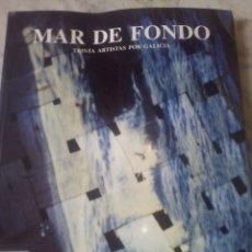 Libros: MAR DE FONDO. Lote 202946440