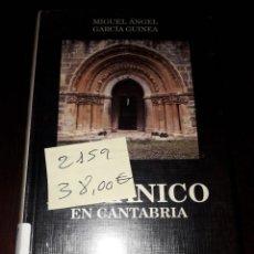 Libros: LIBRO 2159 ROMANICO EN CANTABRIA MIGUEL ANGEL GARCIA GUINEA ESTUDIO. Lote 207368717